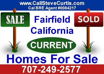 Search current homes for sale in Fairfield, Ca